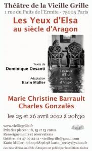 Affiche de la représentation des Yeux d'Elsa au siècle d'Aragon donnée au Théâtre de la Vieille Grille les 25 et 26 avril 2012 avec Marie Christine Barrault et Charles Gonzalès