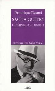 """Couverture du Livre """"Sacha Guitry"""", itinéraire d'un joueur"""